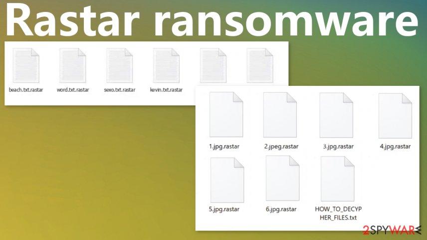 Rastar ransomware