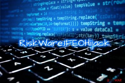 RiskWare.IFEOHijack