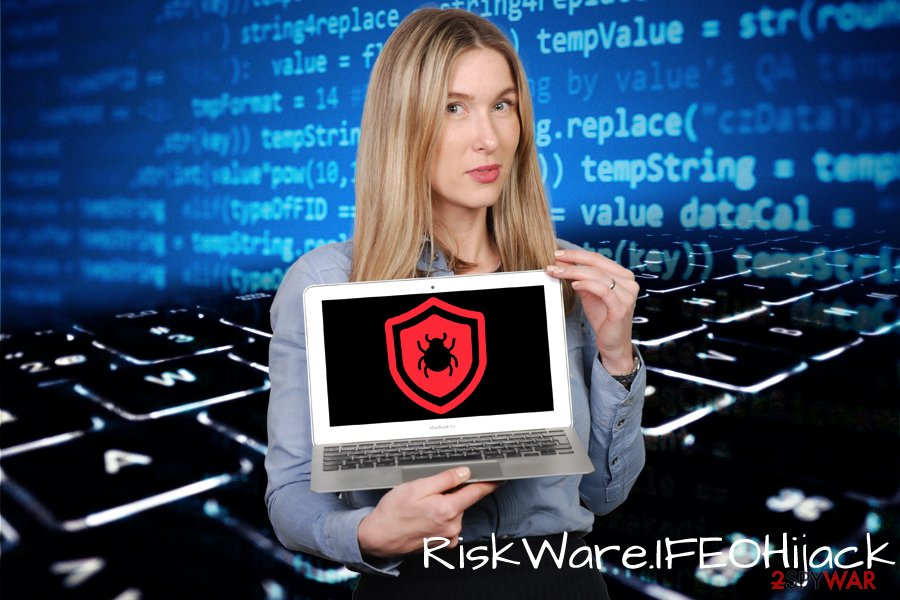 RiskWare.IFEOHijack detection