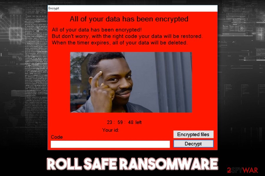 Roll Safe ransomware