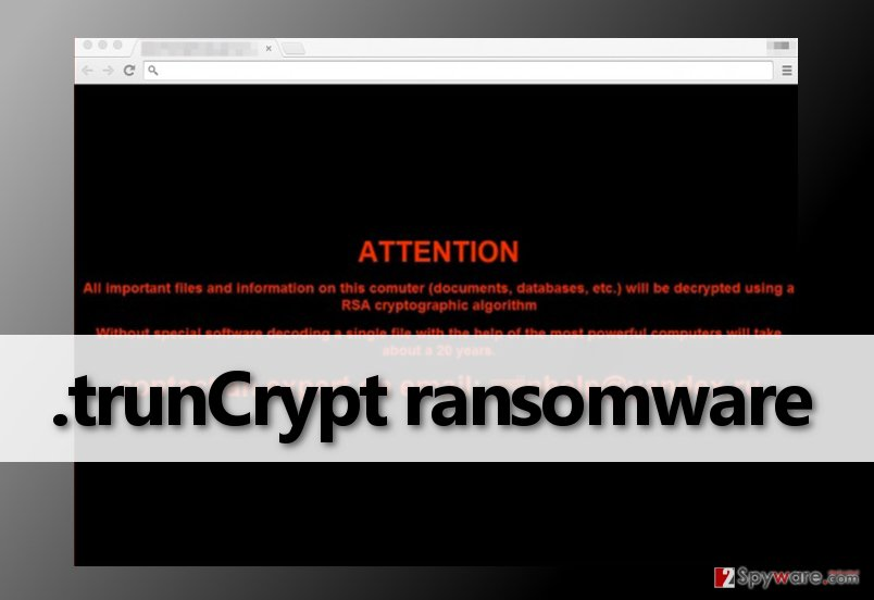 .trunCrypt virus asks for a ransom