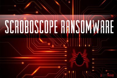 Scroboscope ransomware