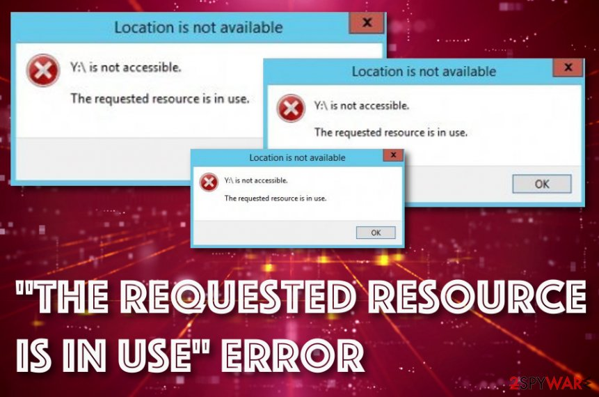 """The Requested Resource is in Use"" error virus"