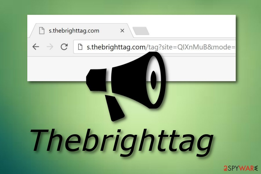 Remove Thebrighttag (Removal Guide) - Free Instructions
