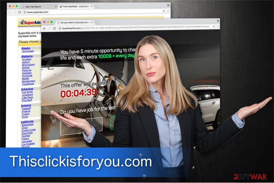 You might get redirected to Thisclickisforyou.com by PUPs