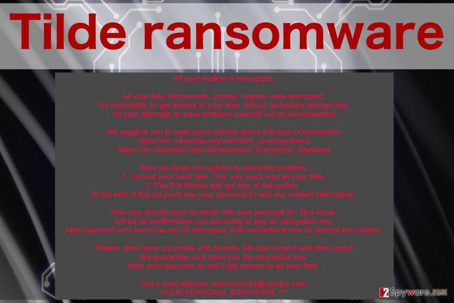 An image of Tilde ransomware virus