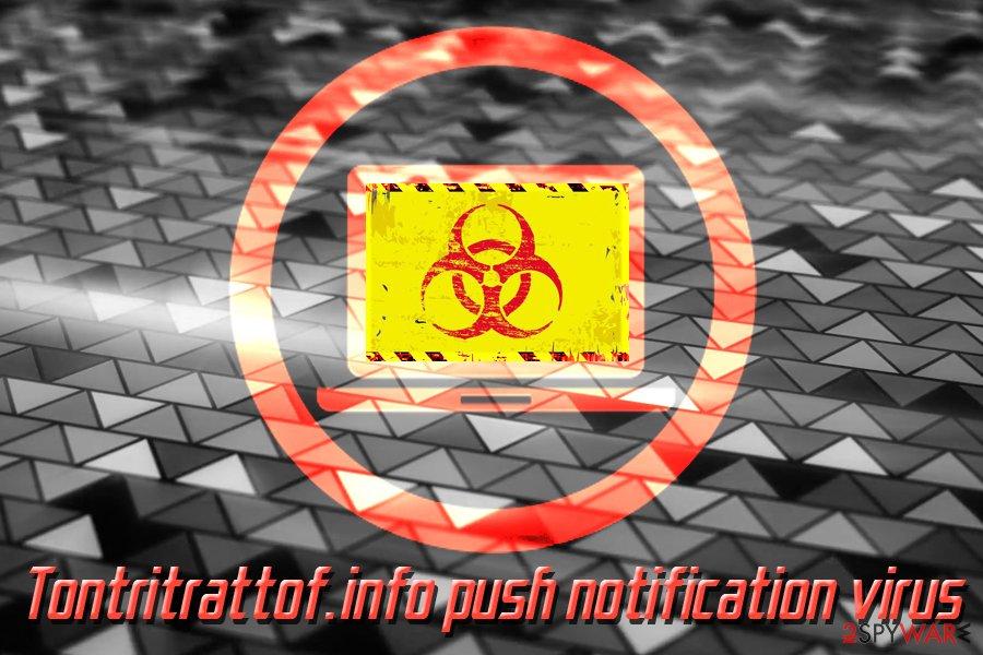 Tontritrattof.info push notification virus