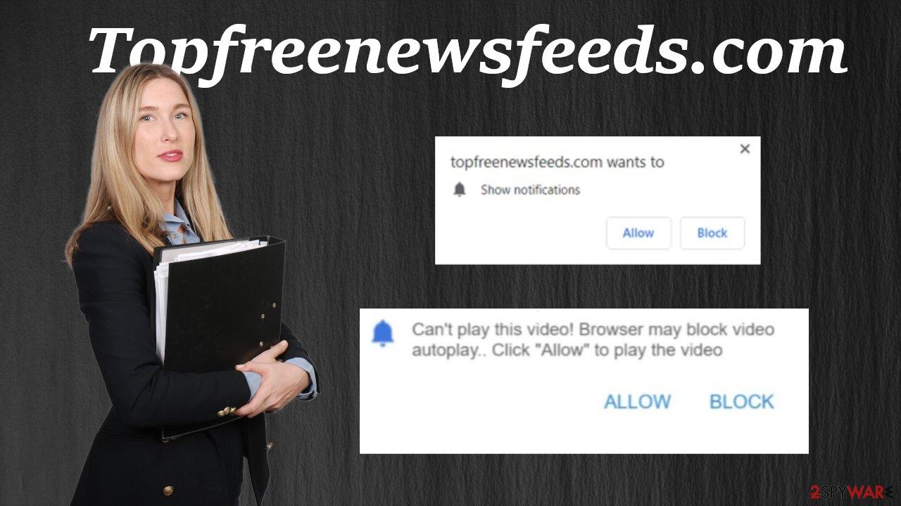 Topfreenewsfeeds.com virus