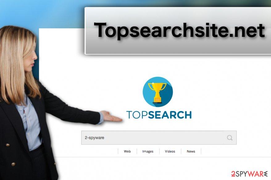 Topsearchsite.net browser hijacker virus