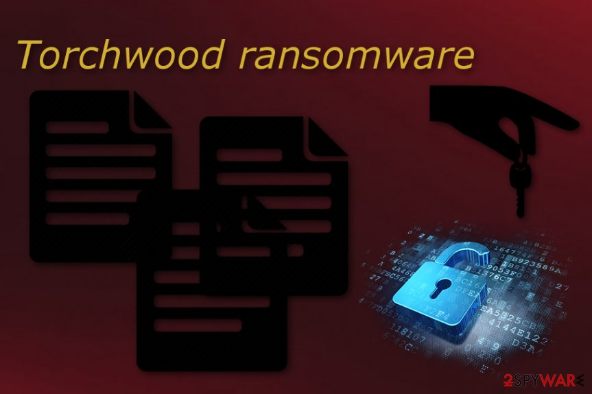 Torchwood ransomware