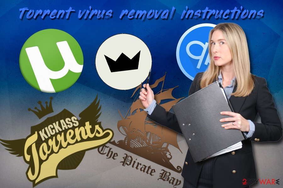 Torrent virus elimination guide