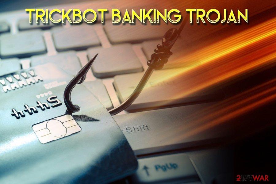 TrickBot financial trojan
