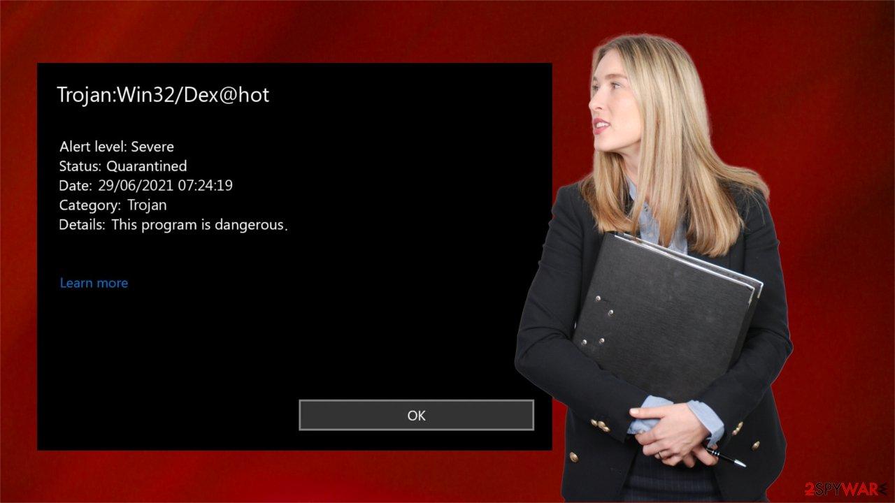 Trojan:Win32/Dex@hot virus
