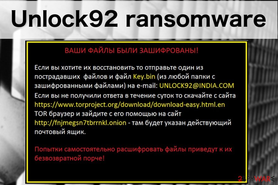 A screenshot of the Unlock92 ransomware ransom note