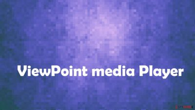ViewPoint Media Player