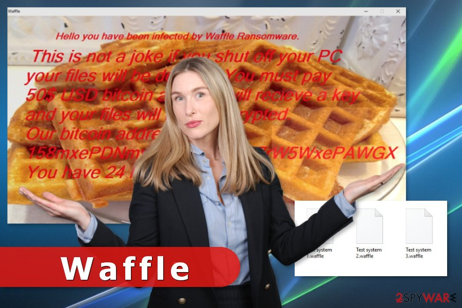 The image of Waffle ransomware virus