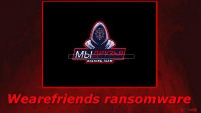 Wearefriends ransomware