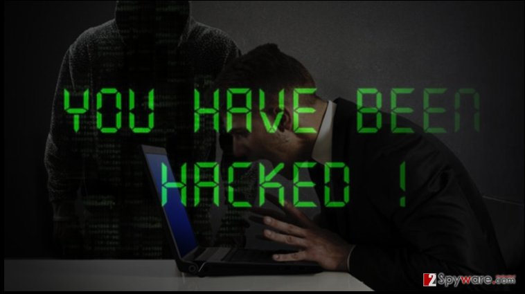 """You have been hacked"" ransomware virus"