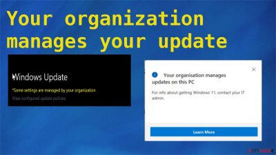 Your organization manages your update settings